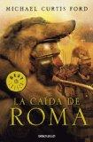 Portada de LA CAIDA DE ROMA