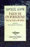 Portada de PASOS DE UN PEREGRINO: TRAS LAS HUELLAS DE ESPAÑA