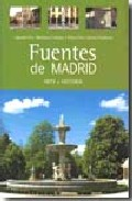 Portada de FUENTES DE MADRID: ARTE E HISTORIA