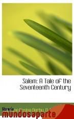 Portada de SALEM: A TALE OF THE SEVENTEENTH CENTURY