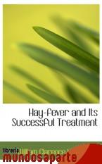 Portada de HAY-FEVER AND ITS SUCCESSFUL TREATMENT