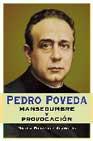 Portada de PEDRO POVEDA: MANSEDUMBRE Y PROVOCACION