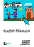 Portada de APRENDIZAJE DIALOGICO EN LA SOCIEDAD DE LA INFORMACION