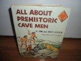 Portada de ALL ABOUT PREHISTORIC CAVE MEN, (ALLABOUT BOOKS, A-30)