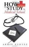 Portada de HOW TO STUDY IN MEDICAL SCHOOL