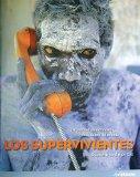 Portada de LOS SUPERVIVIENTES: SOBREVIVIR EN EL SIGLO XXI