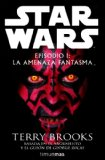 Portada de STAR WARS: EPISODIO I: LA AMENAZA FANTASMA