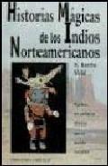 Portada de HISTORIAS MAGICAS DE LOS INDIOS NORTEAMERICANOS