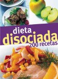 Portada de DIETA DISOCIADA 200 RECETAS