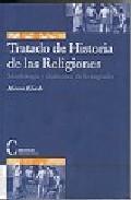 Portada de TRATADO DE HISTORIA DE LAS RELIGIONES: MORFOLOGIA Y DIALECTICA DELO SAGRADO