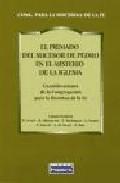 Portada de EL PRIMADO DEL SUCESOR DE PEDRO EN EL MISTERIO DE LA IGLESIA: CONSIDERACIONES DE LA CONGREGACION PARA LA DOCTRINA DE LA FE