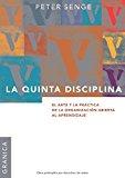 Portada de LA QUINTA DISCIPLINA: EL ARTE Y LA PRACTICA DE LA ORGANIZACION ABIERTA AL APRENDIZAJE