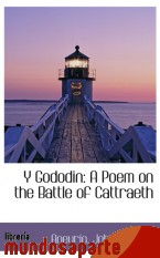 Portada de Y GODODIN: A POEM ON THE BATTLE OF CATTRAETH