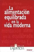 Portada de LA ALIMENTACION EQUILIBRADA EN LA VIDA MODERNA