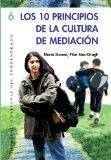 Portada de LOS DIEZ PRINCIPIOS DE CULTURA DE MEDIACION