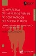 Portada de GUIA PRACTICA DE LAS NUEVAS FORMAS DE CONTRATACION