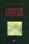 Portada de CUENTOS ESPAÑOLES DE NAVIDA DE BECQUER A GALDOS