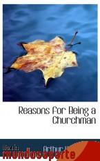 Portada de REASONS FOR BEING A CHURCHMAN