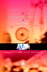 Portada de MANUAL DEL ENTRENADOR PERSONAL. DEL FITNESS AL WELLNESS (COLOR) - EBOOK