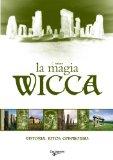 Portada de MAGIA WICCA: HISTORIA, RITOS, CEREMONIAS