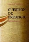 Portada de CUESTIÓN DE PRESTIGIO