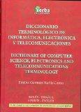 Portada de DICCIONARIO TERMINOLOGICO DE INFORMATICA, ELECTRONICA Y TELECOMUNICACIONES=DICTIONARY OR COMPUTER SCIENCE