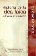 Portada de HISTORIA DE LA IDEA LAICA EN FRANCIA EN EL SIGLO XIX