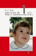 Portada de LO MEJOR PARA TU HIJO DE 1 AÑO: EJERCICIOS Y JUEGOS DE ESTIMULACION TEMPRANA