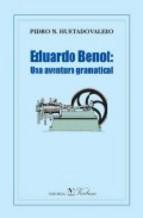 Portada de EDUARDO BENOT: UNA AVENTURA GRAMATICAL