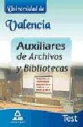 Portada de AUXILIARES DE ARCHIVOS Y BIBLIOTECAS DE LA UNIVERSIDAD DE VALENCIA. TEST