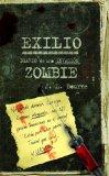 Portada de EXILIO: DIARIO DE UNA INVASION ZOMBIE
