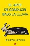 Portada de EL ARTE DE CONDUCIR BAJO LA LLUVIA