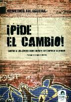 Portada de ¡PIDE EL CAMBIO!: CARTAS A LOS JOVENES QUE SUEÑAN CON CAMBIAR EL MUNDO