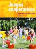 Portada de JUEGOS COOPERATIVOS: JUGAR PARA QUE TODOS GANEN