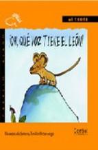 Portada de ¡OH, QUE VOZ TIENE EL LEON!