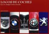 Portada de LOGOS DE COCHES: GUIA DE CARBADGES DE TODO EL MUNDO
