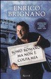 Portada de SONO ROMANO MA NON È COLPA MIA. DIMMI SE CI FAI E TI DIRÒ CHI SEI. CON DVD (VARIA)