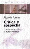 Portada de CRITICA Y SOSPECHA: LOS CLAROSCUROS DE LA CULTURA MODERNA
