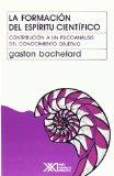 Portada de LA FORMACION DEL ESPIRITU CIENTIFICO: CONTRIBUCION A UN PSICOANALISIS DE CONOCIMIENTO OBJETIVO