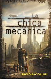 Portada de LA CHICA MECANICA