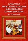 Portada de ESTRATEGIAS DIDACTICO-ORGANIZATIVAS PARA MEJORAR LOS CENTROS EDUCATIVOS