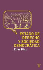Portada de ESTADO DE DERECHO Y SOCIEDAD DEMOCRÁTICA (EBOOK)