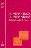 Portada de TELENIÑOS PUBLICOS, TELENIÑOS PRIVADOS