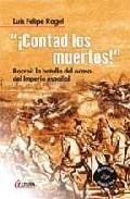 Portada de ¡CONTAD LOS MUERTOS¿: ROCROI: LA BATALLA DEL OCASO DEL IMPERIO ESPAÑOL