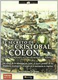 Portada de EL SECRETO DE CRISTOBAL COLON: LA FLOTA TEMPLARIA Y EL DESCUBRIMIENTO DE AMERICA