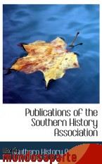Portada de PUBLICATIONS OF THE SOUTHERN HISTORY ASSOCIATION