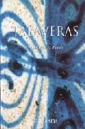 Portada de TALAVERAS: LAS LOZAS DE TALAVERA Y SU ENTORNO A TRAVES DE UNA COLECCION