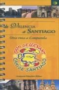 Portada de CAMINO DE SANTIAGO DE LEVANTE GR-239: DE VALENCIA A SANTIAGO