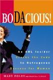 Portada de BODACIOUS: AN AOL INSIDER CRACKS THE CODE TO NEW-ECONOMY SUCCESS FOR WOMEN