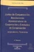 Portada de JUNTAS DE COMPENSACION, ASOCIACIONES ADMINISTRATIVAS DE COOPERACION Y ENTIDADES DE CONSERVACION; JURISPRUDENCIA Y FORMULARIOS